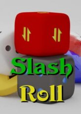 Slash Roll